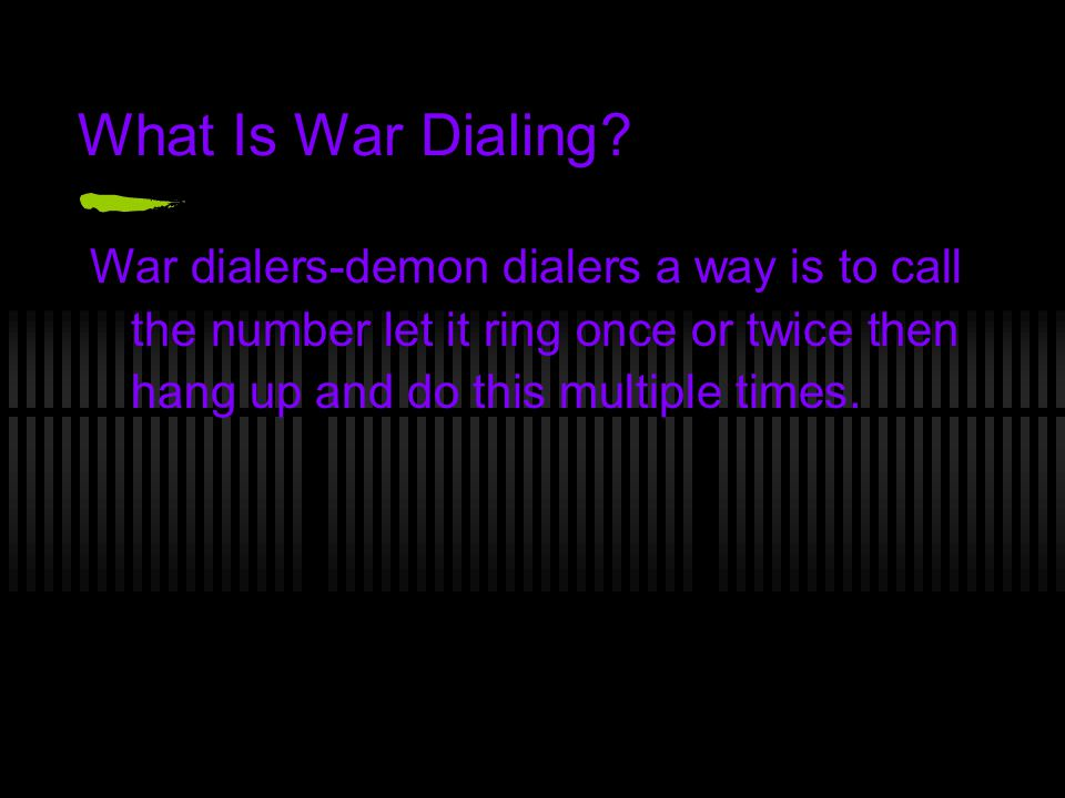 What Is War Dialing.