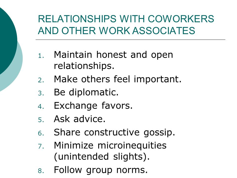 RELATIONSHIPS WITH COWORKERS AND OTHER WORK ASSOCIATES 1.