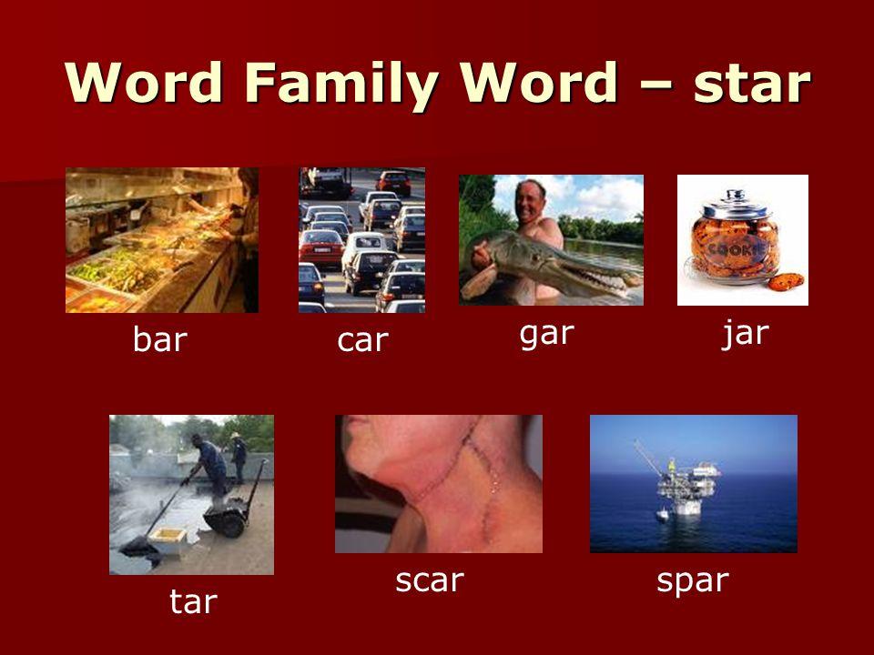 Word Family Word – star barcar garjar tar scar spar