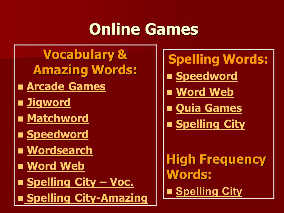 Online Games Vocabulary & Amazing Words: Arcade Games Jigword Matchword Speedword Wordsearch Word Web Spelling City – Voc.