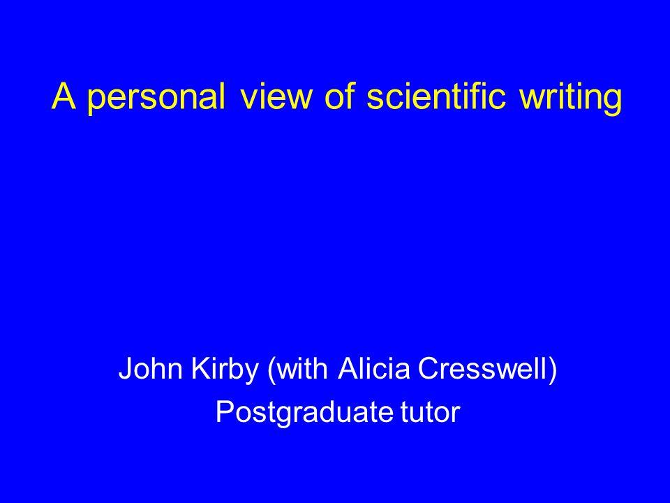 What do scientist write.
