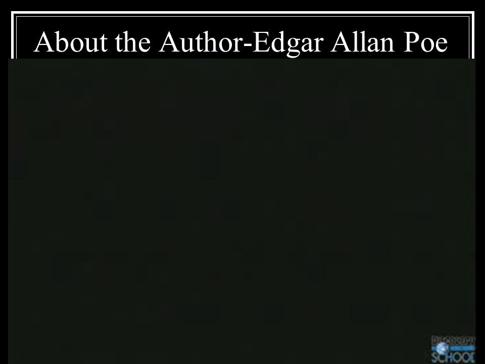 About the Author-Edgar Allan Poe