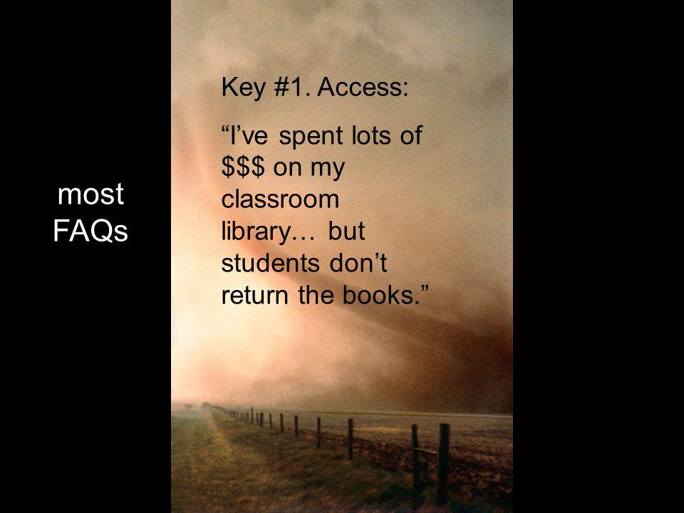 most FAQs Key #1.