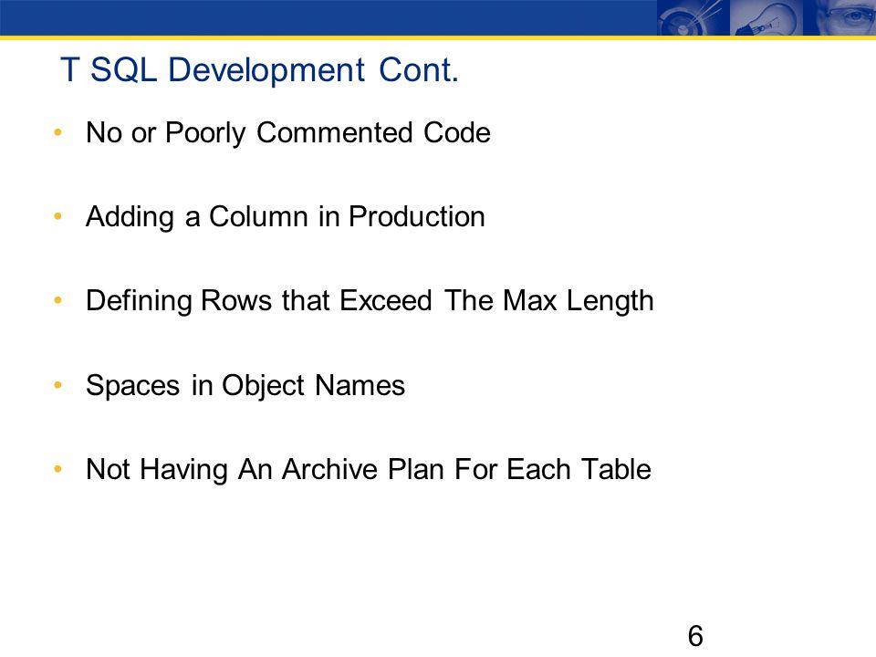 6 T SQL Development Cont.