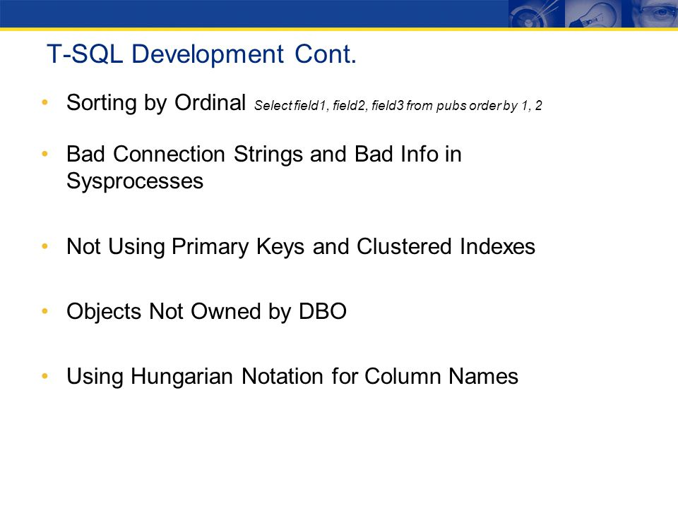 T-SQL Development Cont.