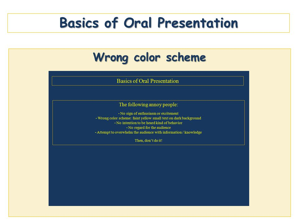 Basics of Oral Presentation Wrong color scheme