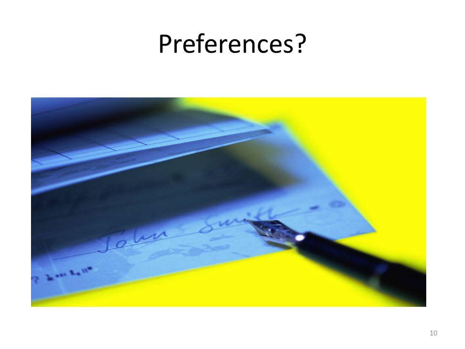 Preferences? 10