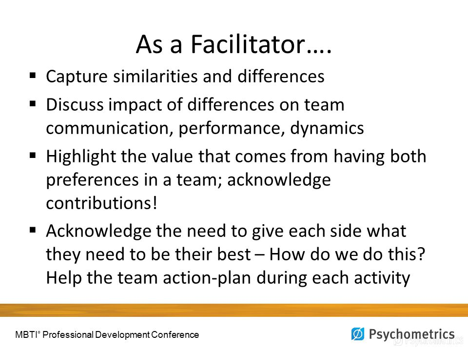As a Facilitator….