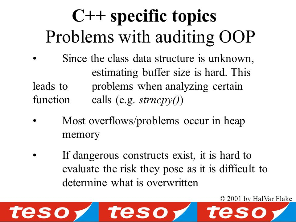 Problems with auditing OOP C++ specific topics Since the class data structure is unknown, estimating buffer size is hard.