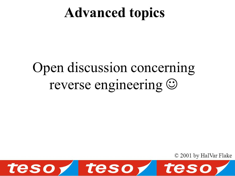 Open discussion concerning reverse engineering Advanced topics