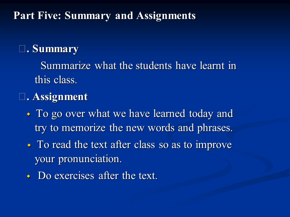 Part Five: Summary and Assignments Ⅰ.