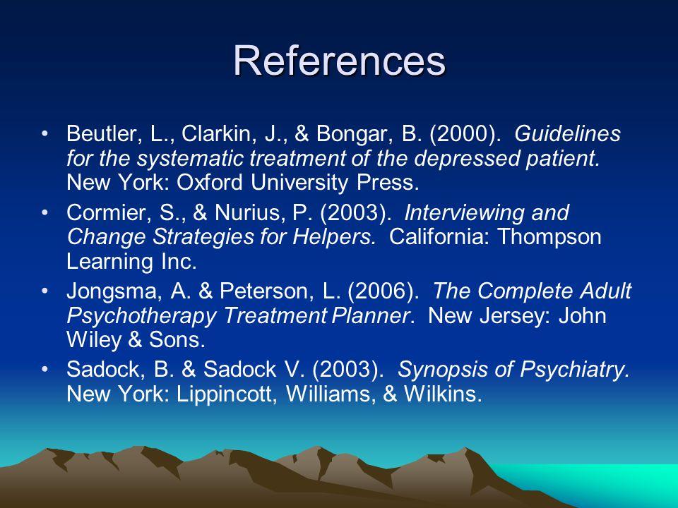 References Beutler, L., Clarkin, J., & Bongar, B. (2000).