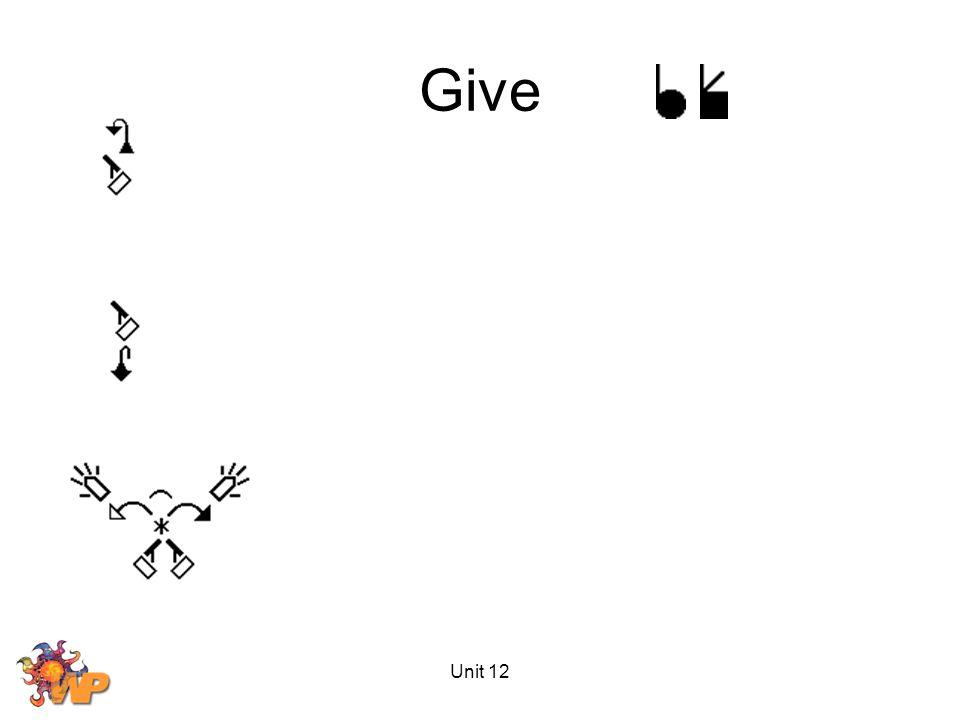 Unit 12 Give