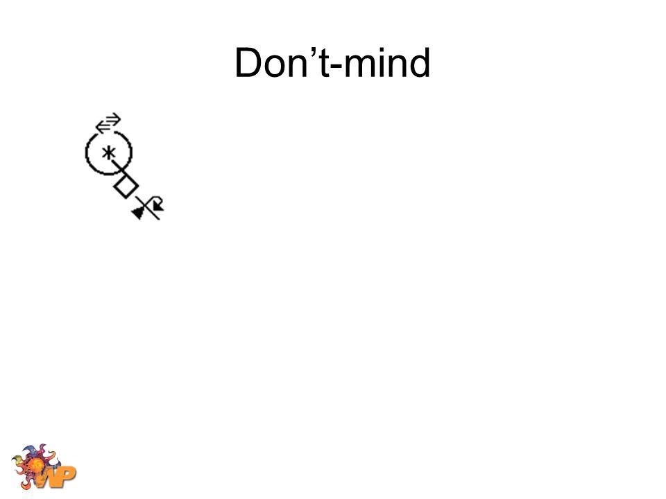 Don't-mind