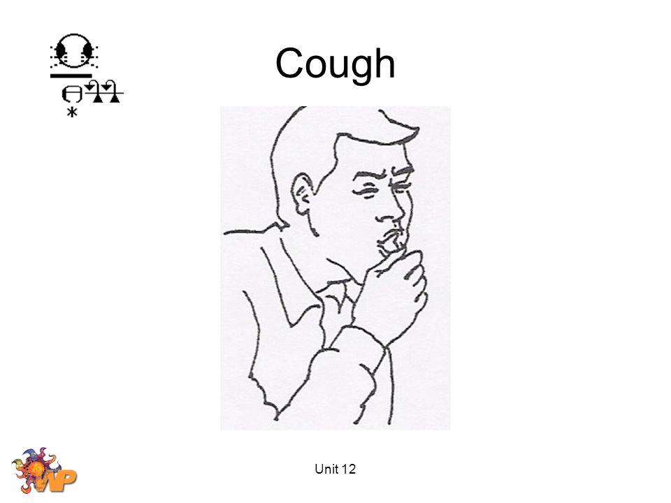 Unit 12 Cough