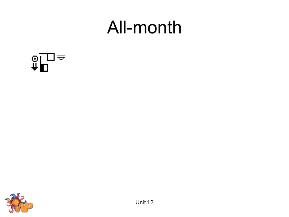 Unit 12 All-month