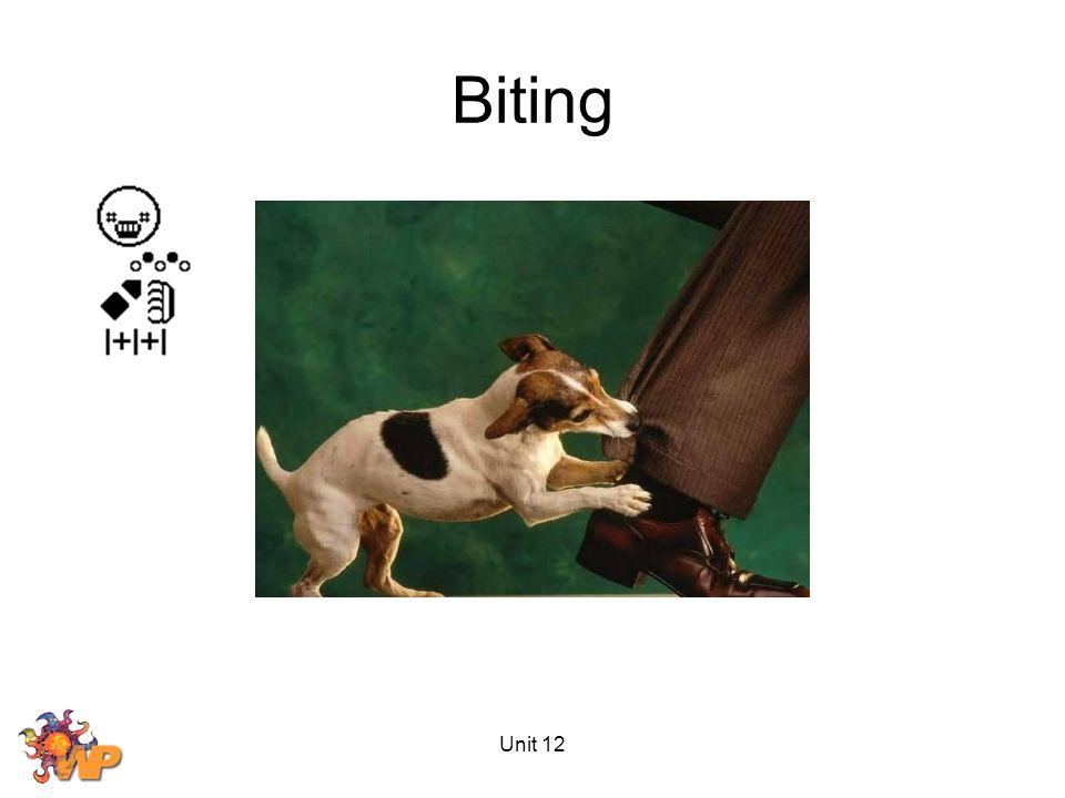 Unit 12 Biting