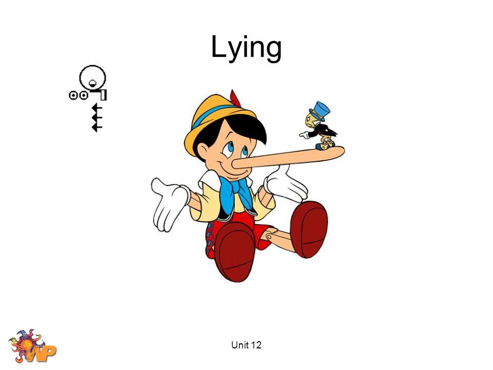 Unit 12 Lying