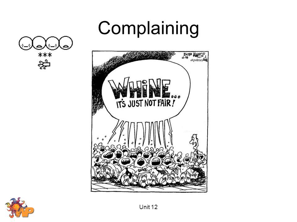Unit 12 Complaining