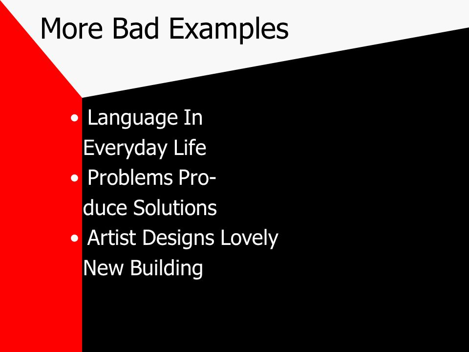 More Bad Examples Language In Everyday Life Problems Pro- duce Solutions Artist Designs Lovely New Building