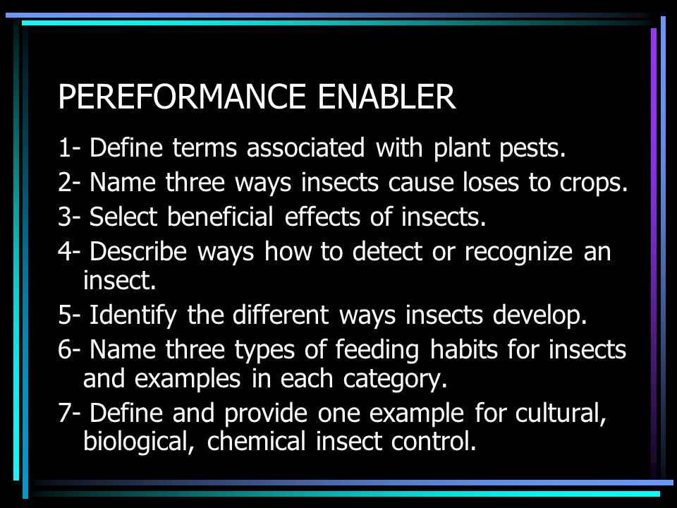 PEREFORMANCE ENABLER 1- Define terms associated with plant pests.