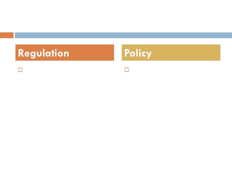   RegulationPolicy