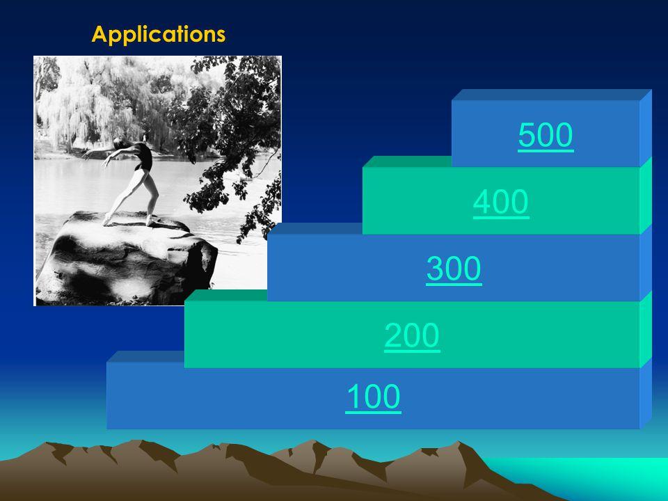 100 200 300 400 500 Applications