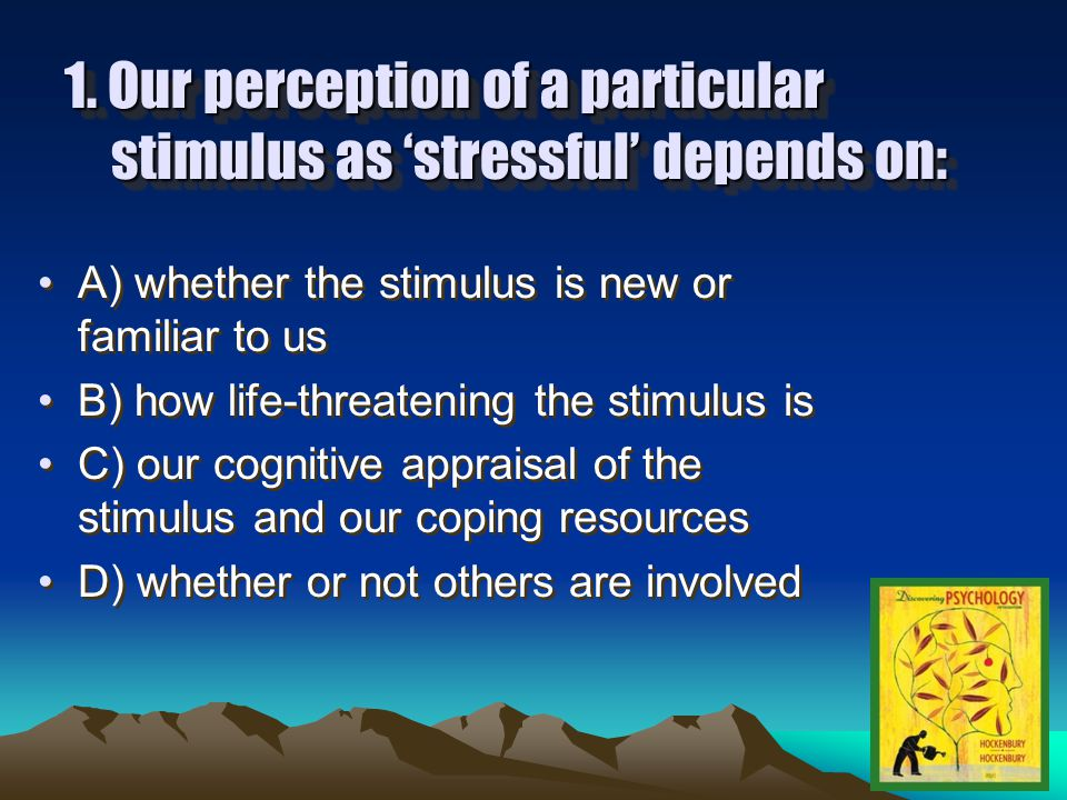 11.Social relationships have what effect on stress.