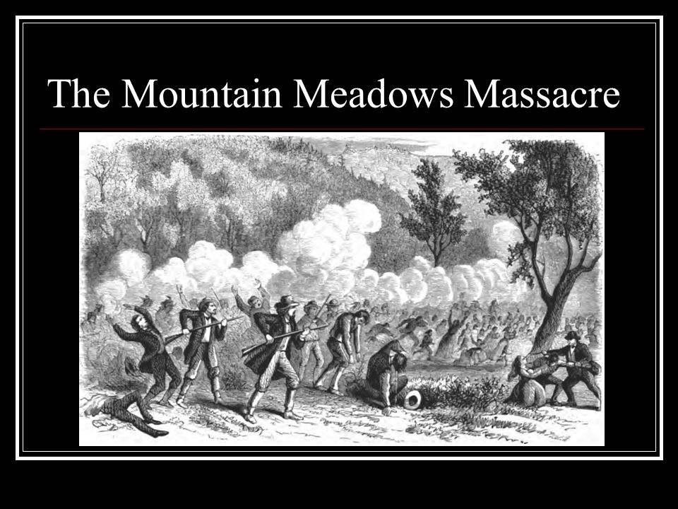 The Mountain Meadows Massacre