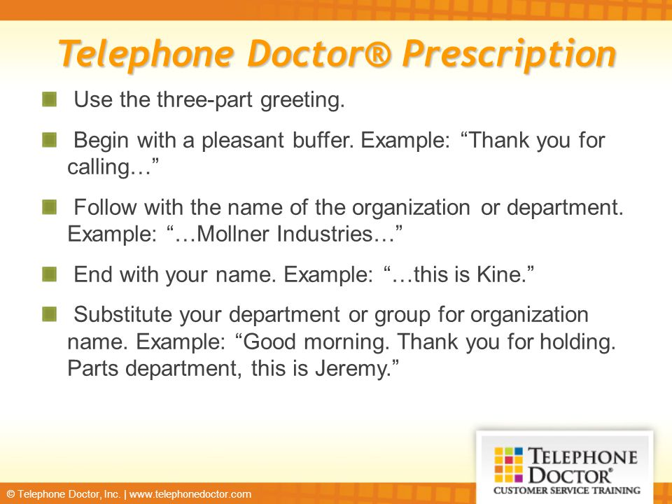 © Telephone Doctor, Inc.
