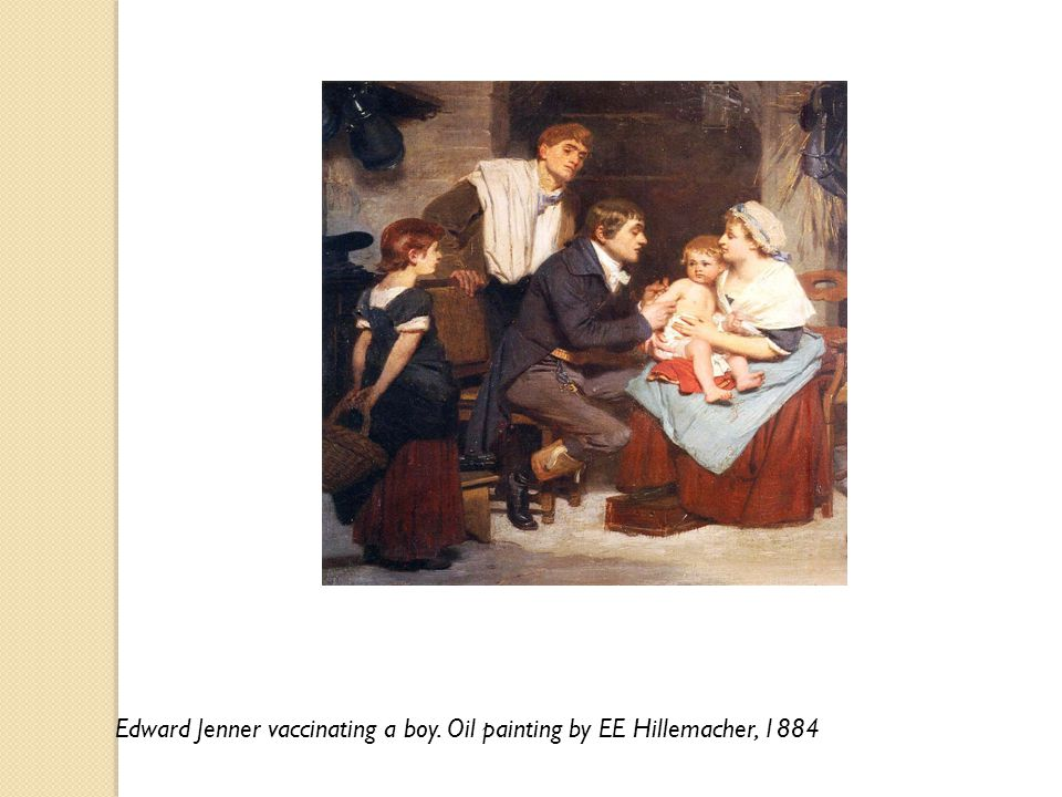 Edward Jenner vaccinating a boy. Oil painting by EE Hillemacher, 1884