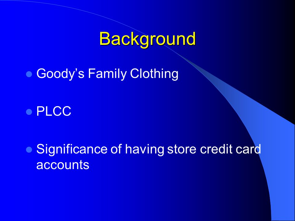 Background (Cont.) Each store is required to obtain a set amount of credit cards each month.