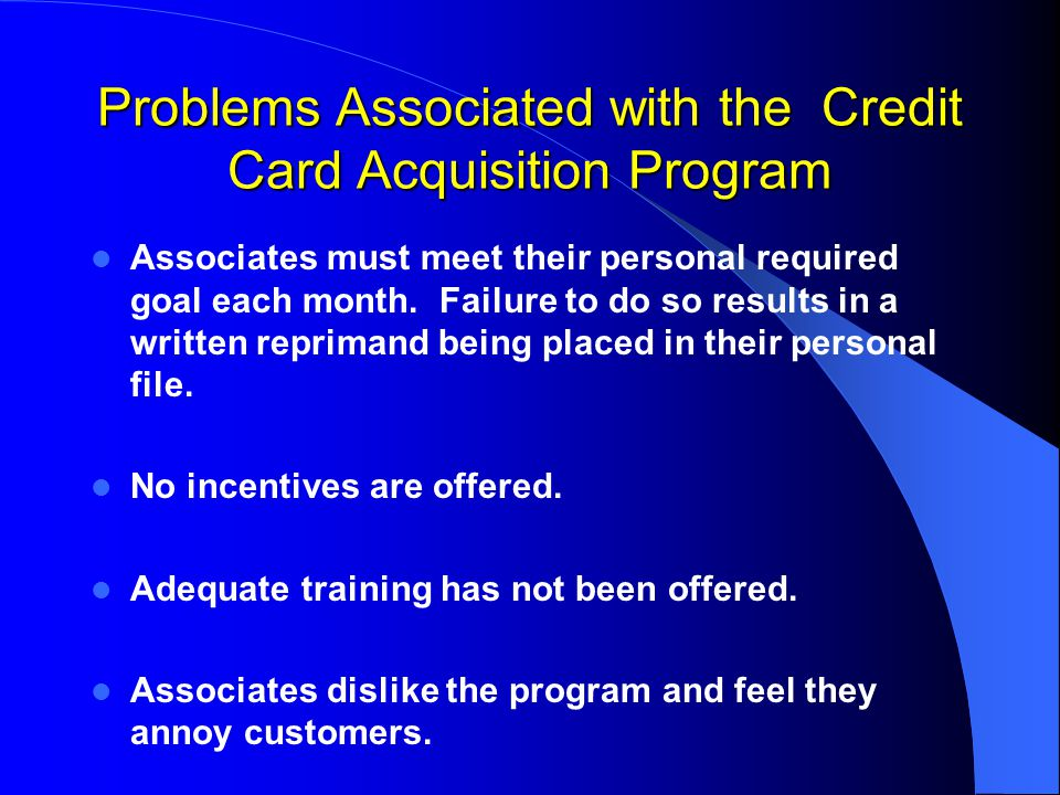 Recommendation Therefore, I recommend that the current plan for obtaining credit card accounts be replaced with a new plan that includes incentives and a training program.