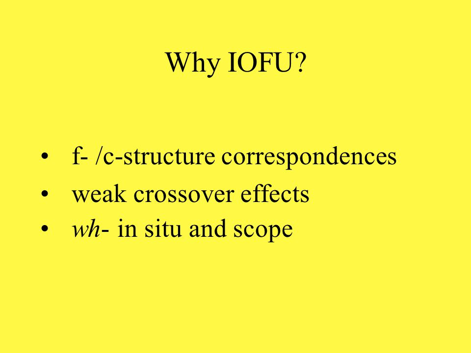 Inside out functional uncertainty (IOFU) there is an empty node in c-structure the empty node is annotated with the equation: (  GF) = ((GF*  DF) provided there is a legitimate path from the gap to the required focus or topic function the equations can be solved and the structure is allowed