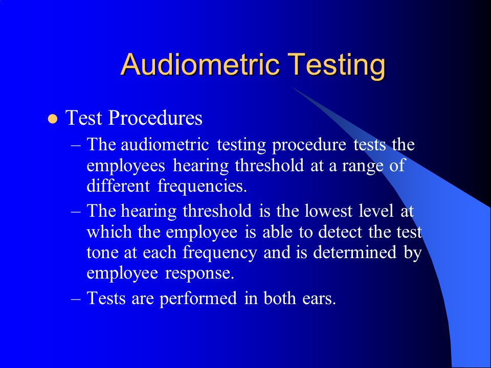 Audiometric Testing Purpose –Audiometric exams serve as a monitoring function to determine if an STS has occurred; an educational and motivational too