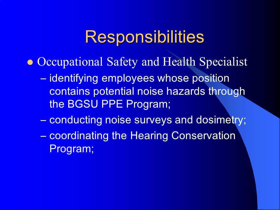 Responsibilities Occupational Safety and Health Specialist Contracted Audiologist/Physician Office of Design and Construction Management ( Department