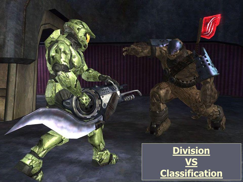 Division VS Classification