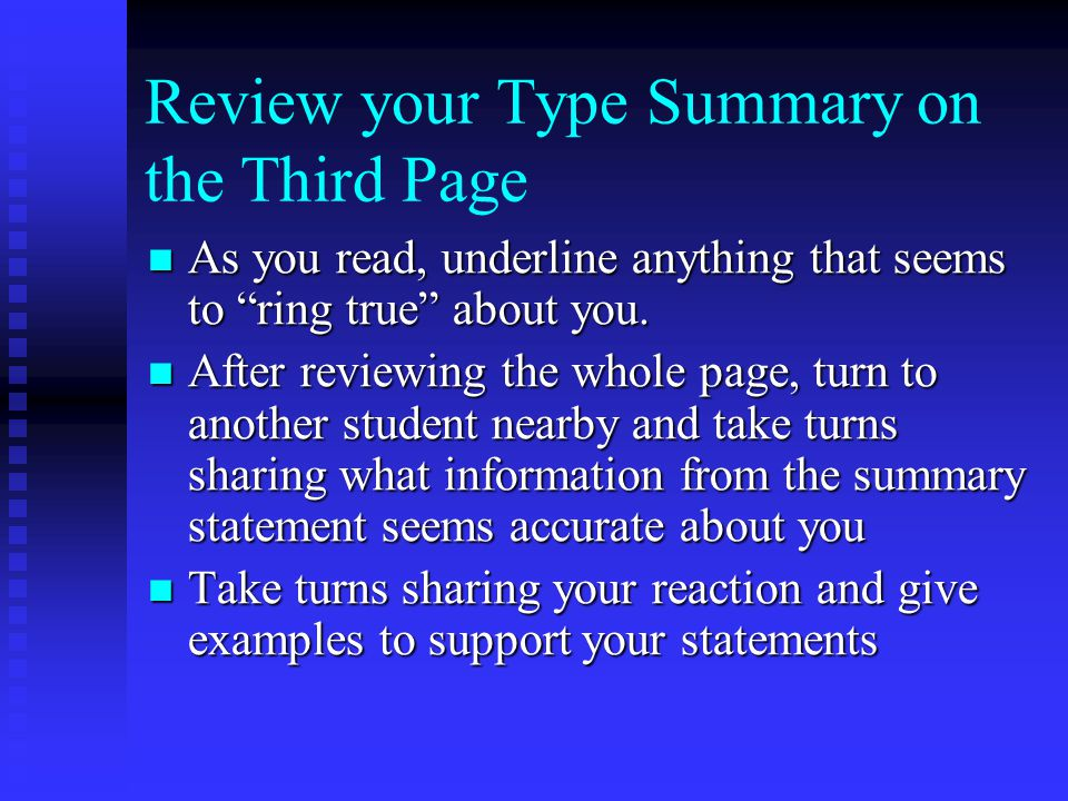 """Review your Type Summary on the Third Page As you read, underline anything that seems to """"ring true"""" about you. As you read, underline anything that s"""