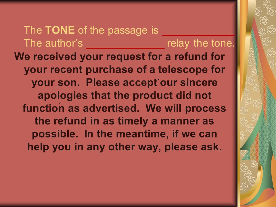 We received your request for a refund for your recent purchase of a telescope for your son. Please accept our sincere apologies that the product did n