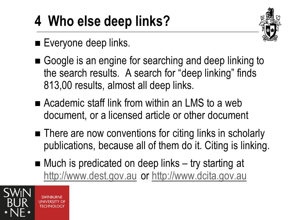 """4 Who else deep links? Everyone deep links. Google is an engine for searching and deep linking to the search results. A search for """"deep linking"""" find"""