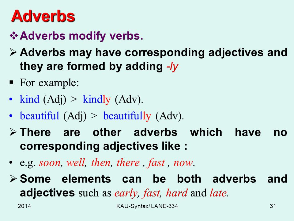 Adverbs 2014KAU-Syntax/ LANE-33431