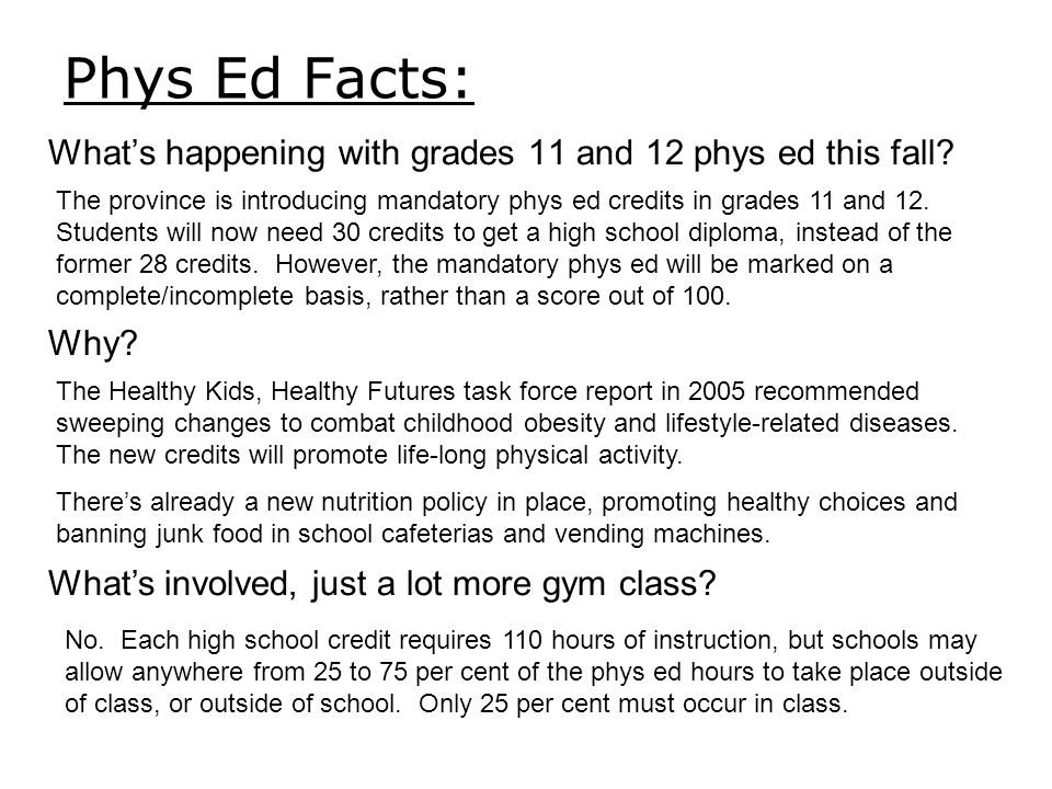 Phys Ed Facts: What's happening with grades 11 and 12 phys ed this fall? The province is introducing mandatory phys ed credits in grades 11 and 12. St