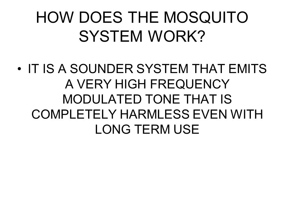 HOW DOES THE MOSQUITO SYSTEM WORK.