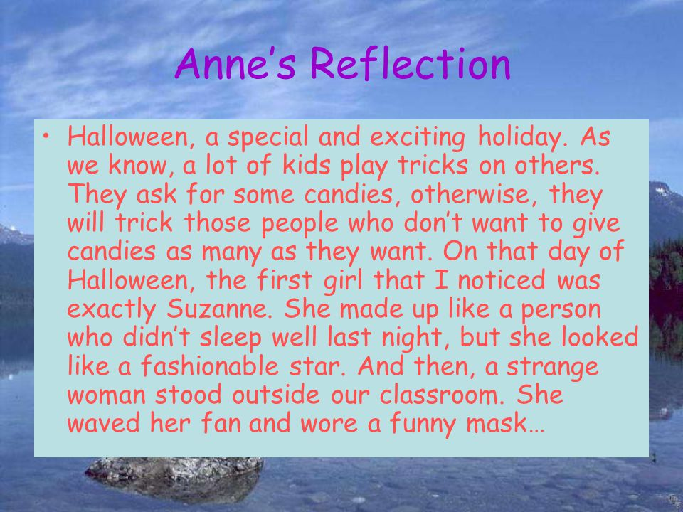 Anne's Reflection Halloween, a special and exciting holiday.