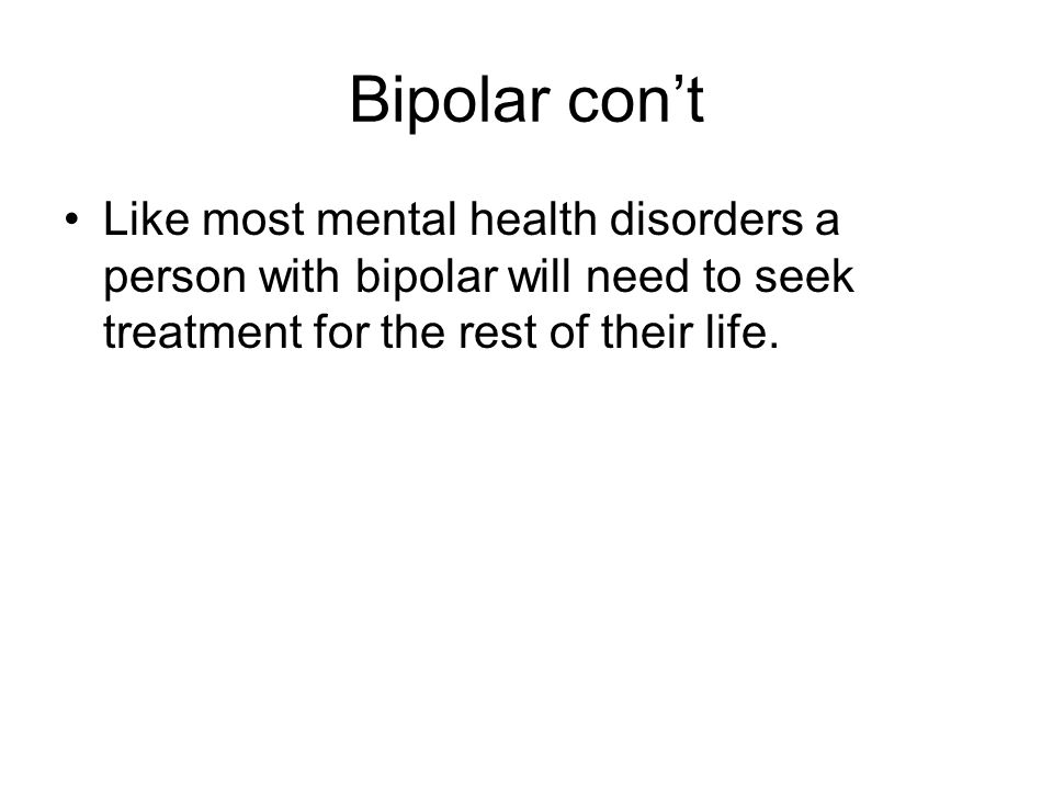 Bipolar: Children and Adolescents Although not common in children, both children and adolescents can develop bipolar disorder.