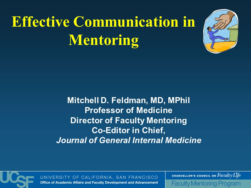 Effective Communication in Mentoring Mitchell D.