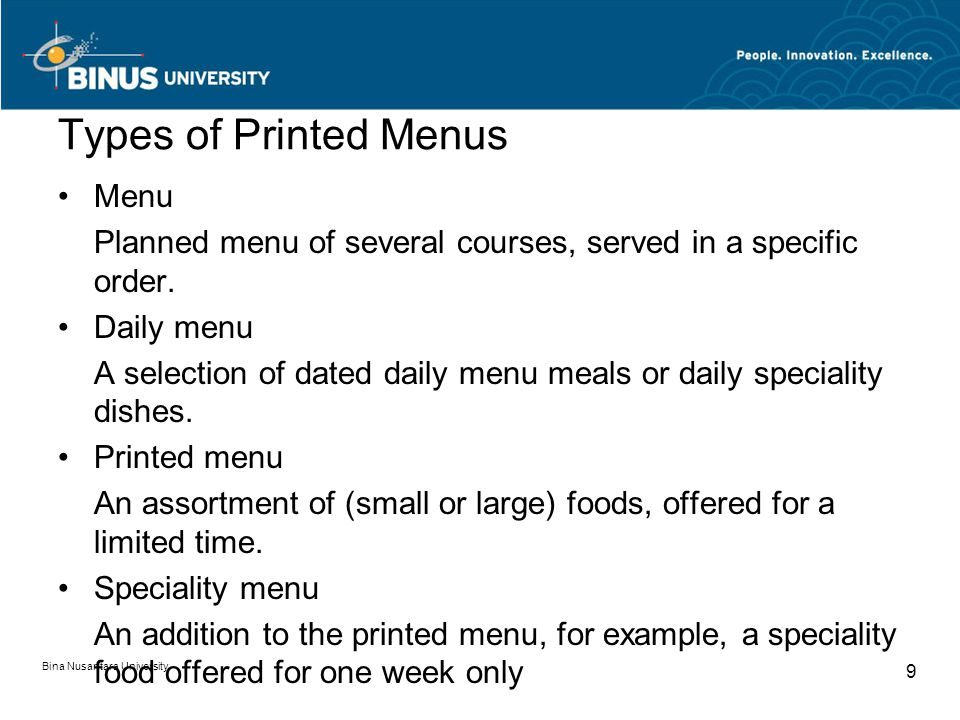 Types of Printed Menus Menu Planned menu of several courses, served in a specific order.