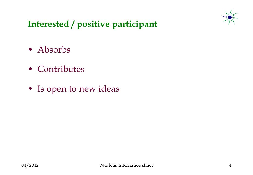 04/2012Nucleus-International.net25 Endless speaking participant : What to do .