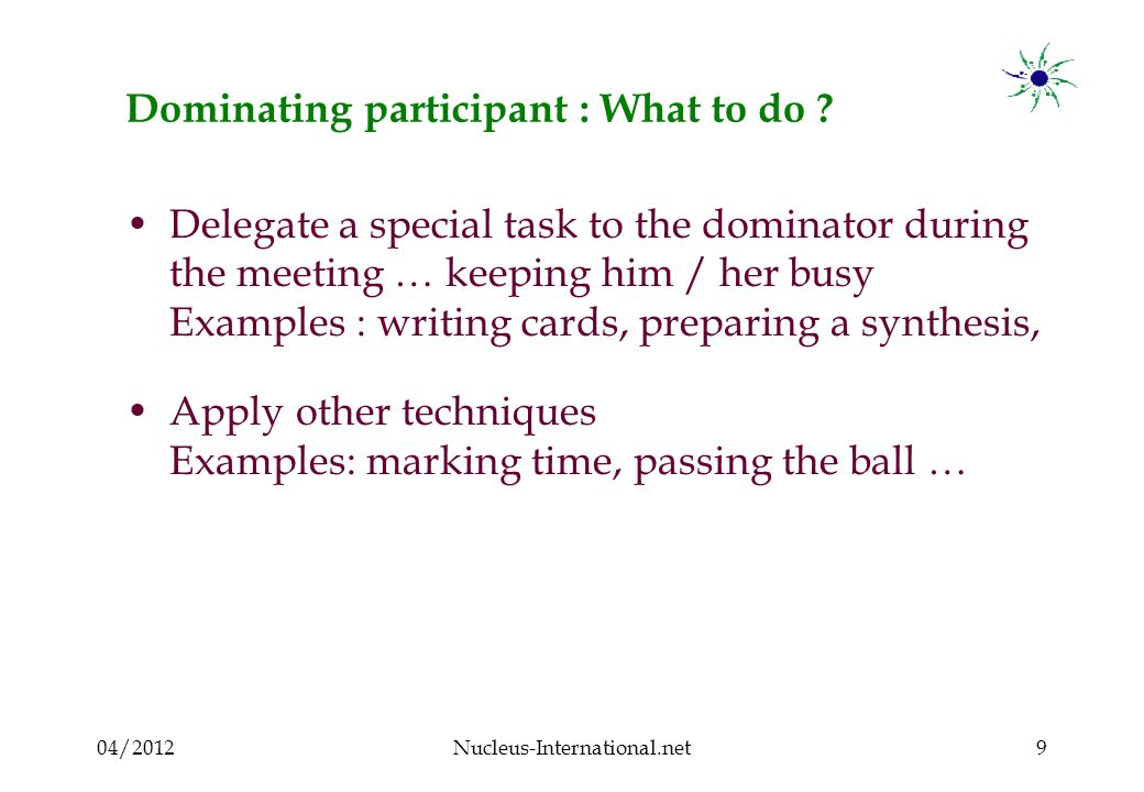 04/2012Nucleus-International.net20 Negative participant : What to do .