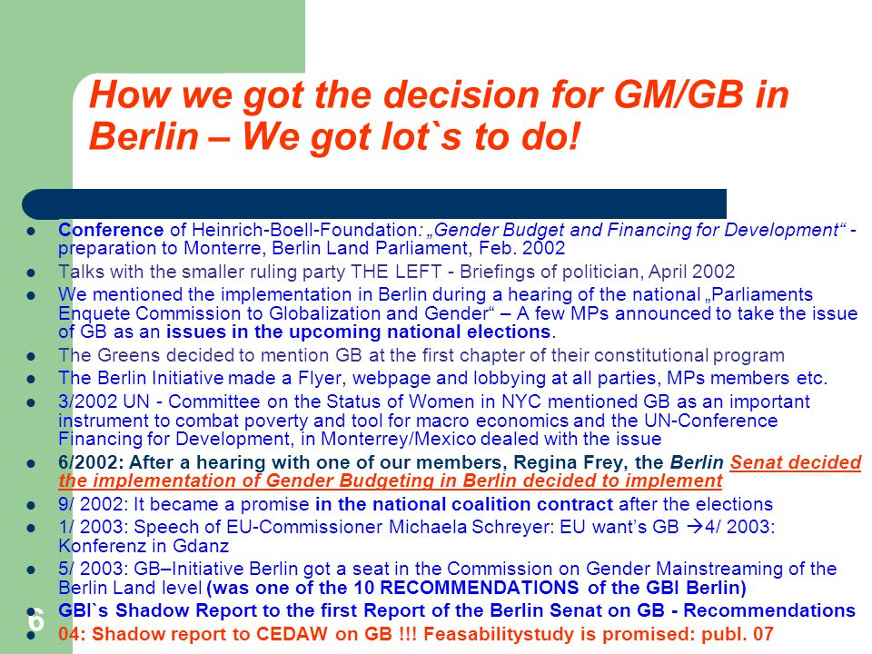 6 How we got the decision for GM/GB in Berlin – We got lot`s to do.